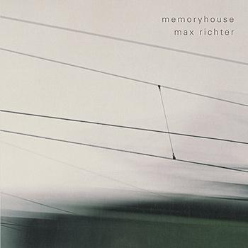 Max Richter - Memoryhouse (2005)