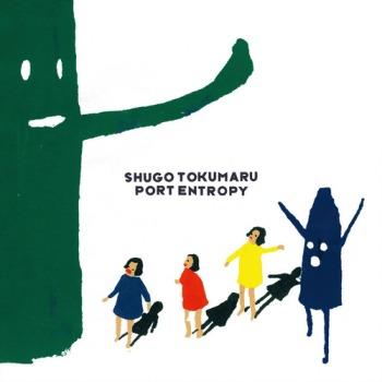 Shugo Tokumaru - Port Entropy (2010)